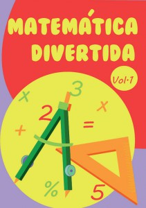 Matemática Divertida Vol.1