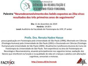 """Palestra """"Neurodesenvolvimento dos bebês expostos ao Zika vírus: resultados dos três primeiros anos de seguimento"""""""