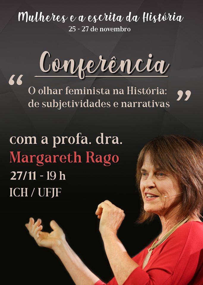 """A professora dra. Margareth Rago, grande referência nos estudos sobre mulheres e gênero, apresentará a conferência """"O olhar feminista na História: de subjetividades e narrativas."""""""